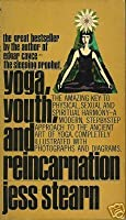 Yoga Youth And Reincarnation