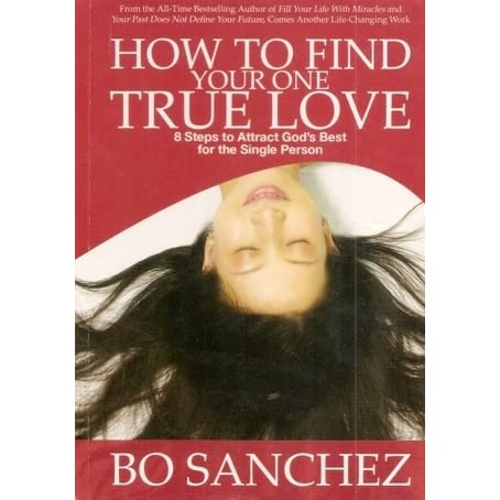 bo sanchez how to find your one true love