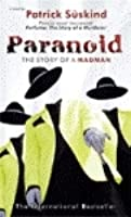 Paranoid, The Story of a Madman