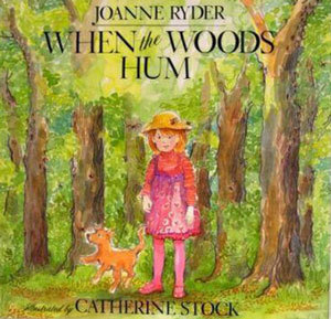 When The Woods Hum Joanne Ryder