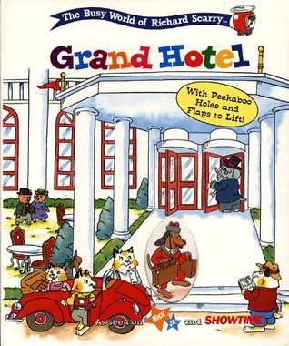 Grand Hotel  by  Richard Scarry