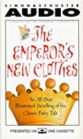 The Emperor's New Clothes: An All-Star Illustrated Retelling of the Classic Fairy Tale