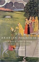 The Arabian Nights II: Sindbad and Other Popular Stories (Everyman's Library)