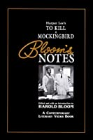 Harper Lee's to Kill a Mockingbird (Bloom's Notes)