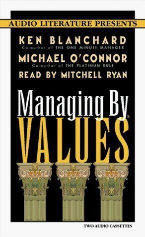 Managing Values by Kenneth H. Blanchard