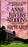 Foxs Earth Anne Rivers Siddons