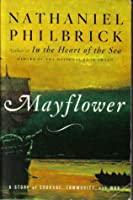 Mayflower: A Story of Courage, Community, & War