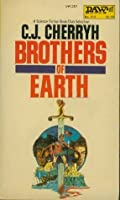 Brothers of Earth (Hanan Rebellion, #1/Alliance-Union Universe)