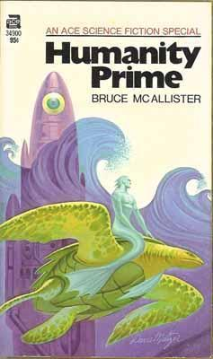 Humanity Prime  by  Bruce McAllister