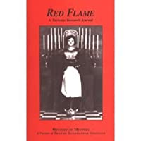 Mystery of Mystery: A Primer of Thelemic Ecclesiastical Gnosticism (Red Flame, Volume 2)