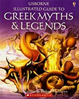 Usborne Illustrated Guide to Greek Myths and Legends