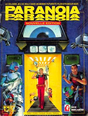 Paranoia: Role Playing Game Of A Darkly Humorous Future (1st Edition) [Box Set]  by  Dan Gelber