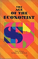 The Age of the Economist (3rd Edition)
