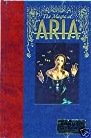 The Magic Of Aria Hardcover: with Signed & Numbered Print