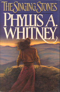 The Singing Stones Phyllis A. Whitney