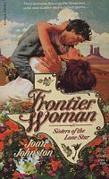 Frontier Woman (Sisters Of The Lone Star, Vol 1)