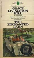 The Enchanted Barn  by  Grace Livingston Hill