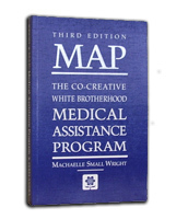 MAP: The Co-Creative White Brotherhood Medical Assistance Program  by  Machaelle Small Wright