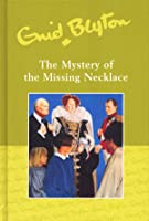 The Mystery of the Missing Necklace (The Five Find-Outers, #5)