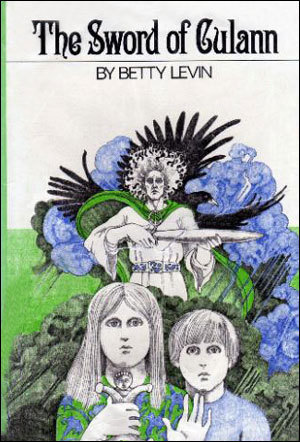 The Sword of Culann  by  Betty Levin