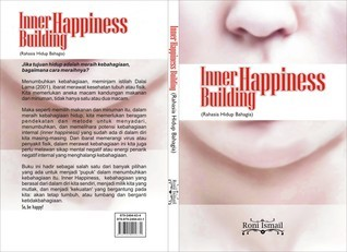 Inner Happiness Building  by  Roni Ismail