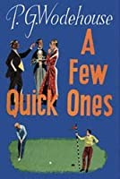 A Few Quick Ones (Jeeves, #11.5)