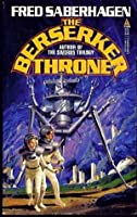 The Berserker Throne (Berserker, #7)