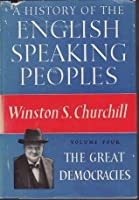 A History of the English-Speaking Peoples (vol. 4)