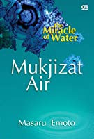 The Miracle of Water - Mukjizat Air