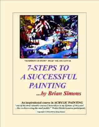 7-STEPS TO A SUCCESSFUL PAINTING Brian Simons