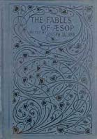The Fables of Aesop: Selected, Told Anew and Their History Traced