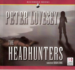 The Headhunters (Inspector Henrietta Mallin, #2)  by  Peter Lovesey