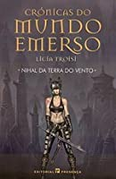 Nihal Da Terra Do Vento (Crónicas Do Mundo Emerso #1)