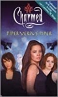 Piper Versus Piper (Charmed, #14)