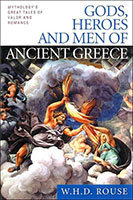 Gods, Heroes, and Men of Ancient Greece