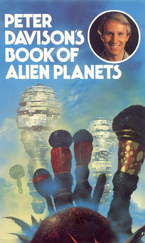 Book of Alien Planets  by  Peter Davison