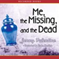Me, the Missing, and the Dead (Audio CD)