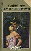 Lover and Deceiver (Candlelight Ecstasy Romance, No 394)  by  Cathie Linz