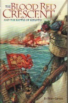 The Blood Red Crescent and the Battle of Lepanto  by  Henry Garnett