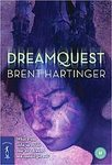 Dreamquest  by  Brent Hartinger