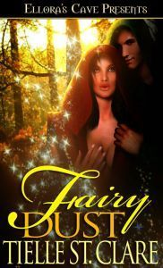 Fairy Dust  by  Tielle St. Clare