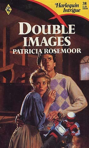 Double Images (Harlequin Intrigue #38)  by  Patricia Rosemoor