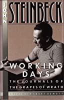 Working Days   The Journals of the Grapes of Wrath