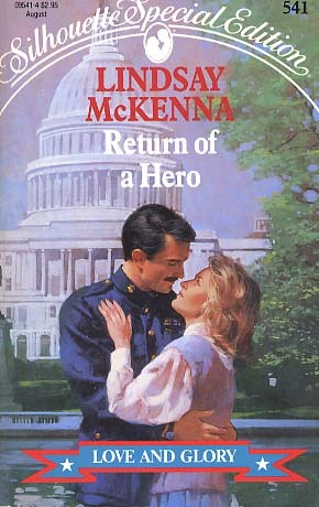 Return of a Hero (Silhouette Special Edition, No 541)  by  Lindsay McKenna