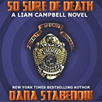 So Sure Of Death (Liam Campbell, #2)
