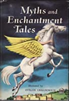 Myths and Enchantment Tales