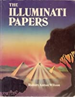 The Illuminati Papers, Wilson, Robert Anton