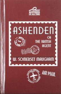 Ashenden, or The British Agent  by  W. Somerset Maugham