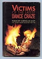 Victims of the Latest Dance Craze: Poems (Dialogues on Dance, No 5)