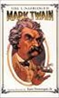 The Unabridged Mark Twain